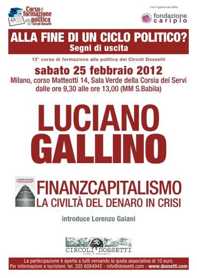Luciano Gallino. Finanzcapitalismo. La civiltà del denaro in crisi.