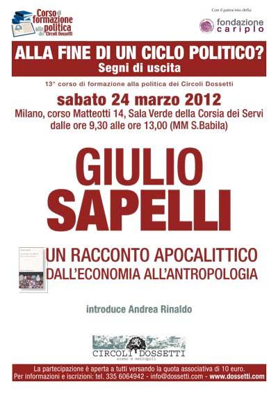 Giulio Sapelli. Un racconto apocalittico. Dall'economia all'antropologia.