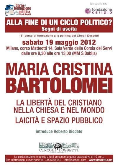 Maria Cristina Bartolomei. La libertà del cristiano nella chiesa e nel mondo. Laicità e spazio pubblico.