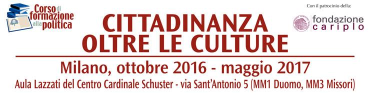 Cittadinanza oltre le culture. Corso di formazione alla politica 2016-2017