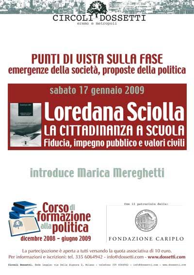Loredana Sciolla. La cittadinanza a scuola. Fiducia, impegno pubblico e valori civili.