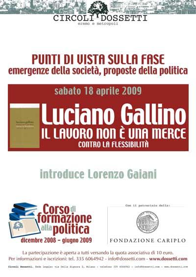 Luciano Gallino. Il lavoro non è una merce. Contro la flessibilità.