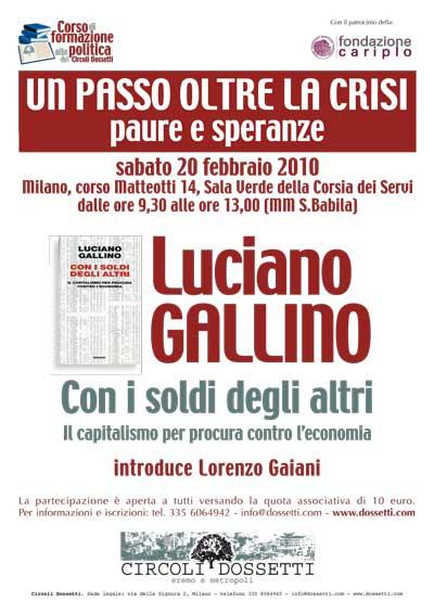 Luciano Gallino. Con i soldi degli altri. Il capitalismo per procura contro l'economia.