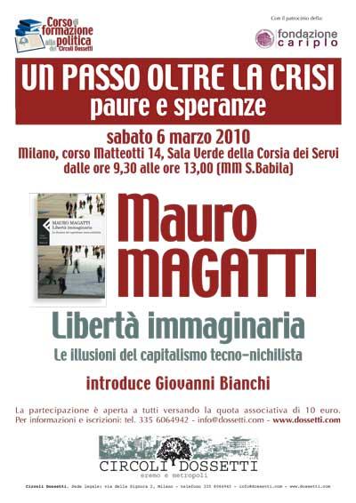 Mauro Magatti. Libertà Immaginaria. Le illusioni del capitalismo tecno-nichilista