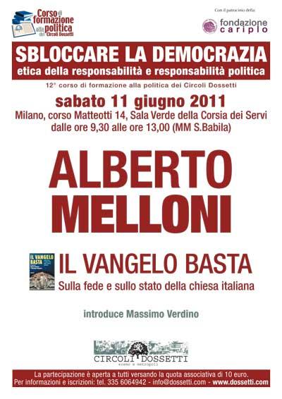 Alberto Melloni. Il vangelo basta. Sulla fede e sullo stato della chiesa italiana.