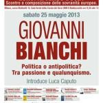 Giovanni Bianchi. Politica o antipolitica? Tra passione e qualunquismo.