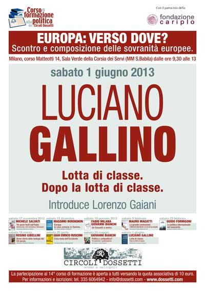 Luciano Gallino. Lotta di classe. Dopo la lotta di classe.