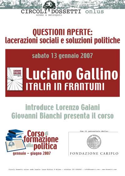 Luciano Gallino. Italia in frantumi. Conoscenze tecniche e scientifiche come beni pubblici.