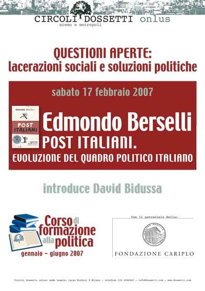 Edmondo Berselli. Post Italiani. Evoluzione del quadro politico italiano.