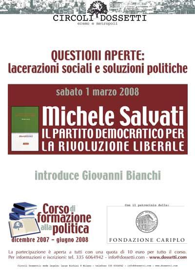 Michele Salvati. Il Partito democratico per la rivoluzione liberale.