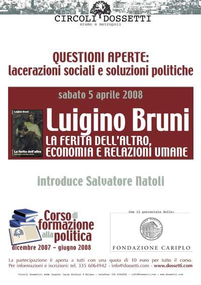 Luigino Bruni. La ferita dell'altro. Economia e relazioni umane.
