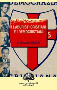 I laburisti cristiani e i democristiani
