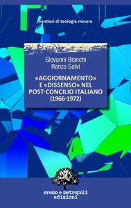 «Aggiornamento» e «dissenso» nel post-Concilio italiano (1966-1972)