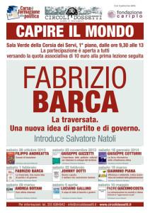 Fabrizio Barca: la traversata. Una nuova idea di partito e di governo.