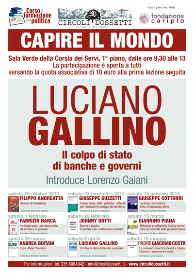 Luciano Gallino. Il colpo di stato di banche e governi.