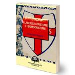 Libro I laburisti cristiani e i democristiani, di Giovanni Bianchi