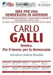 Carlo Galli. Sinistra. Per il lavoro, per la democrazia.