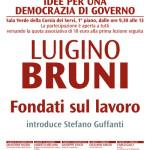 Luigino Bruni. Fondati sul lavoro.