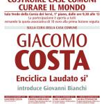 Locandina Giacomo COSTA. Enciclica Laudato si'.