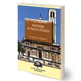 Rapsodia di piazza Petazzi