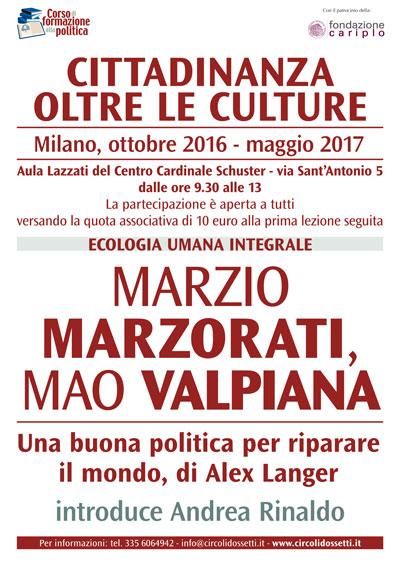 Locandina: Marzio MARZORATI, Mao VALPIANA. Una buona politica per riparare il mondo, di Alex Langer.
