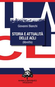 Storia e attualità delle ACLI - Giovanni Bianchi