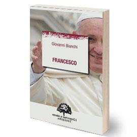 Giovani Bianchi. Francesco.