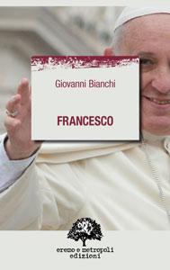 Francesco - Giovanni Bianchi