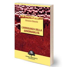 L'arroganza della governabilità
