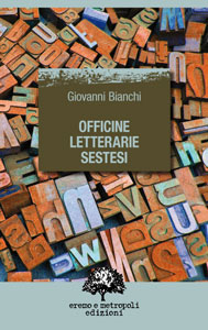 Officine letterarie sestesi - Giovanni Bianchi