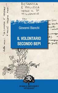 Il volontario secondo Bepi - Giovanni Bianchi