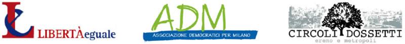 Libertàeguale, associazione democratici per Milano, circoli Dossetti
