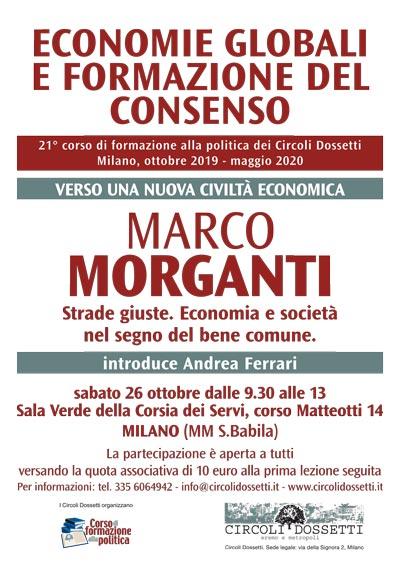 Locandina Marco Morganti. Strade giuste. Economia e società nel segno del bene comune.